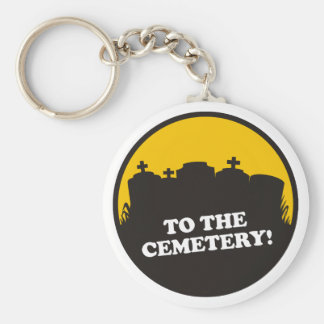 To The Cemetery! Keychain