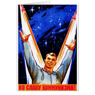 To The Glory of Communism Card
