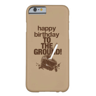 To the Ground Barely There iPhone 6 Case