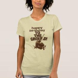 To the Ground T-Shirt