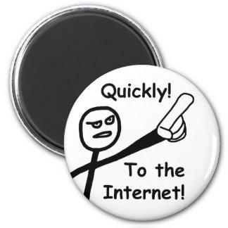 To the Internet 2 Fridge Magnet