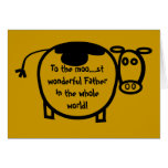 To the Moo... st wonderful Father Greeting Card