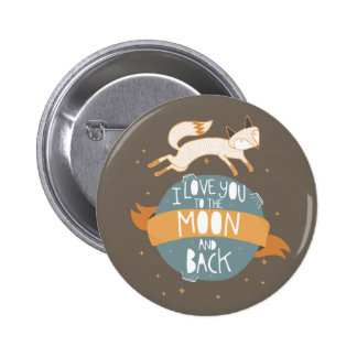 """""""To the moon and back"""" Button"""
