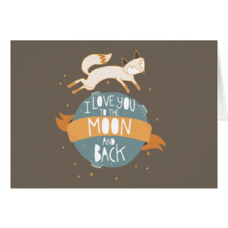 """""""To the moon and back"""" Card"""