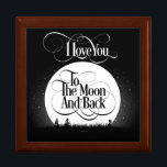"""To The Moon And Back Gift Box<br><div class=""""desc"""">Whether for your child,  a parent,  or a lover,  this popular expression always sends the message of abundant love. So say it with this beautiful design on a customizable gift they will treasure. I love you to the moon and back!</div>"""