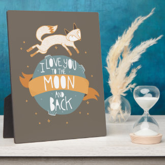 """To the moon and back"" Plaque"