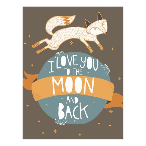 """""""To the moon and back"""" Post Cards"""