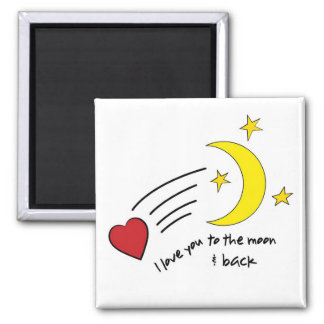 To The Moon & Back 2 Inch Square Magnet