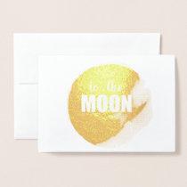 To the Moon Elegant Gold Foil design Foil Card