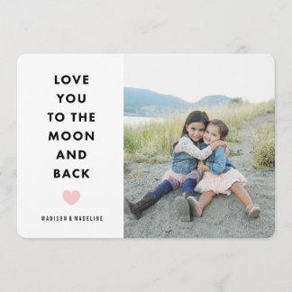 To the Moon   Valentine's Day Photo Card