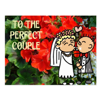 To the perfect couple, bridal couple and flowers postcard