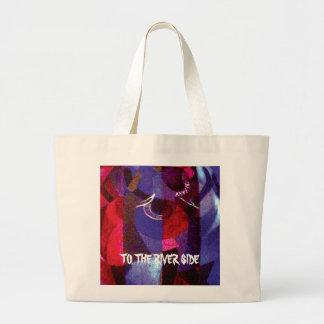 to the riverside.jpg bags