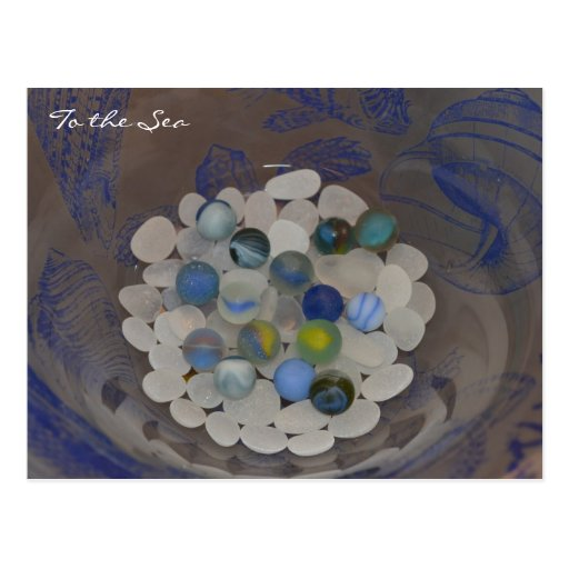 To The Sea ~ Sea glass marbles Postcards