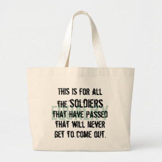 To the Soldiers Large Tote Bag