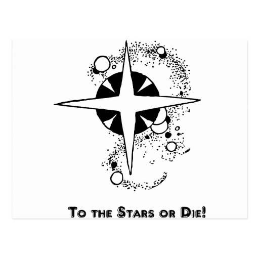 To the Stars...or Die! Postcards
