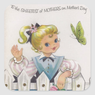 To the Sweetest of Mothers Square Sticker