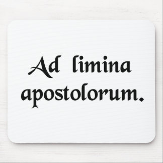 To the thresholds of the Apostles Mouse Pad