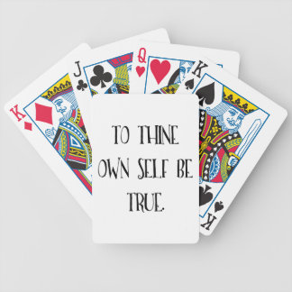 To Thine Own Self Be True Bicycle Playing Cards