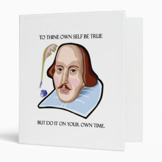 to-thine-own-self-be-true-but 3 ring binder