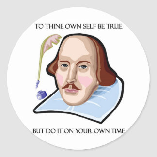 to-thine-own-self-be-true-but classic round sticker
