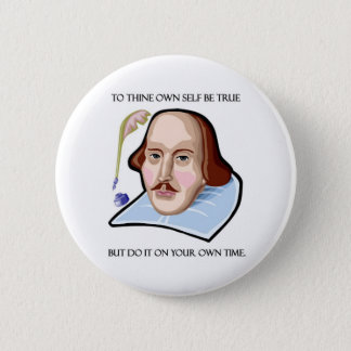 to-thine-own-self-be-true-but pinback button