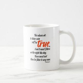 To thine own self be true coffee mug