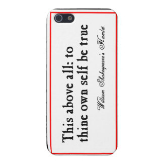 """To Thine Own Self Be True"" iPhone 5 Cover"