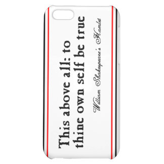 """To Thine Own Self Be True"" iPhone 5C Case"