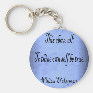 To Thine Own Self Be True Keychain