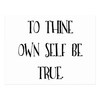 To Thine Own Self Be True Postcard