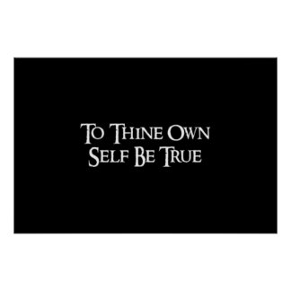 """""""To thine own self be true"""" Shakespeare Quote Poster"""