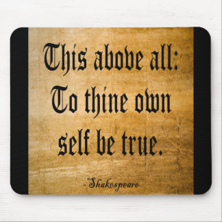 To Thine Own Self Be True Weathered Mouse Pads