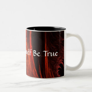 To Thine Ownself Be True Coffee Mug