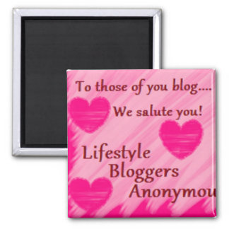 To Those of You Who Blog... 2 Inch Square Magnet