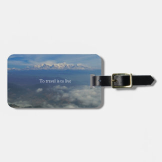 To travel is to live TRAVEL QUOTE Bag Tag