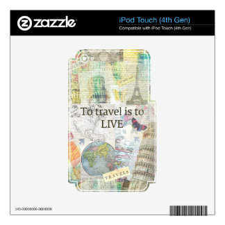 To Travel ls To Live quote iPod Touch 4G Skins