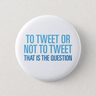 To Tweet Or Not To Tweet Button