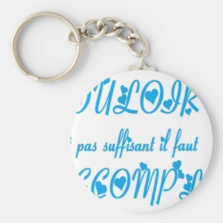 TO WANT ACCOMPLIR.png Key Chain