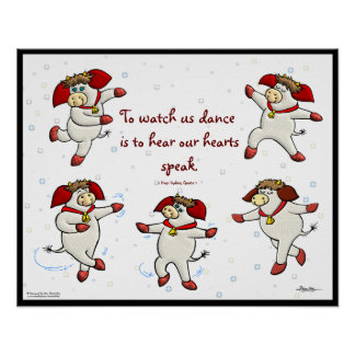 To Watch Us Dance Is To Hear Our Hearts Speak Poster