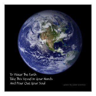 To Water The Earth NASA Poetry Poster