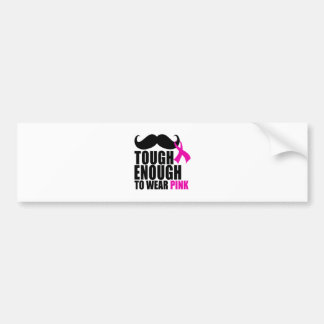 To wear Pink for cancer awareness Bumper Sticker
