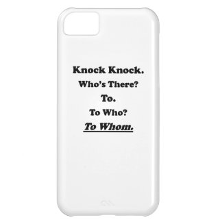 To Whom Knock Knock Joke iPhone 5C Covers