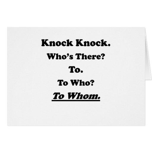 To Whom Knock Knock Joke Greeting Card