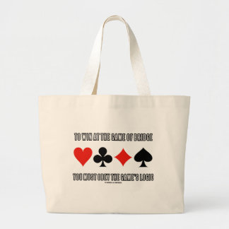 To Win At The Game Of Bridge Must Obey Logic Large Tote Bag
