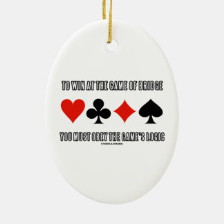 To Win At The Game Of Bridge Must Obey Logic Double-Sided Oval Ceramic Christmas Ornament