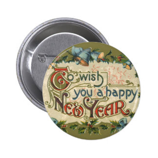 To Wish You a Happy New Year 2 Inch Round Button
