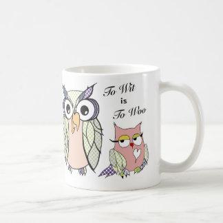 To Wit is To Woo Classic White Coffee Mug