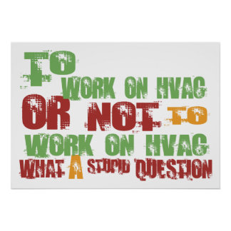 To Work on HVAC Poster