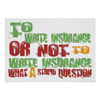 To Write Insurance Poster