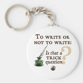 To Write or Not to Write Keychain